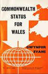Commonwealth Status for Wales, Gwynfor Evans