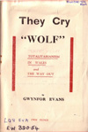 They Cry Wolf - Gwynfor Evans