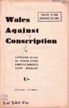 Wales against Conscription